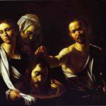 Caravage. Salomée et la tête de Saint Jean-Baptiste