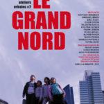 Le Grand Nord.