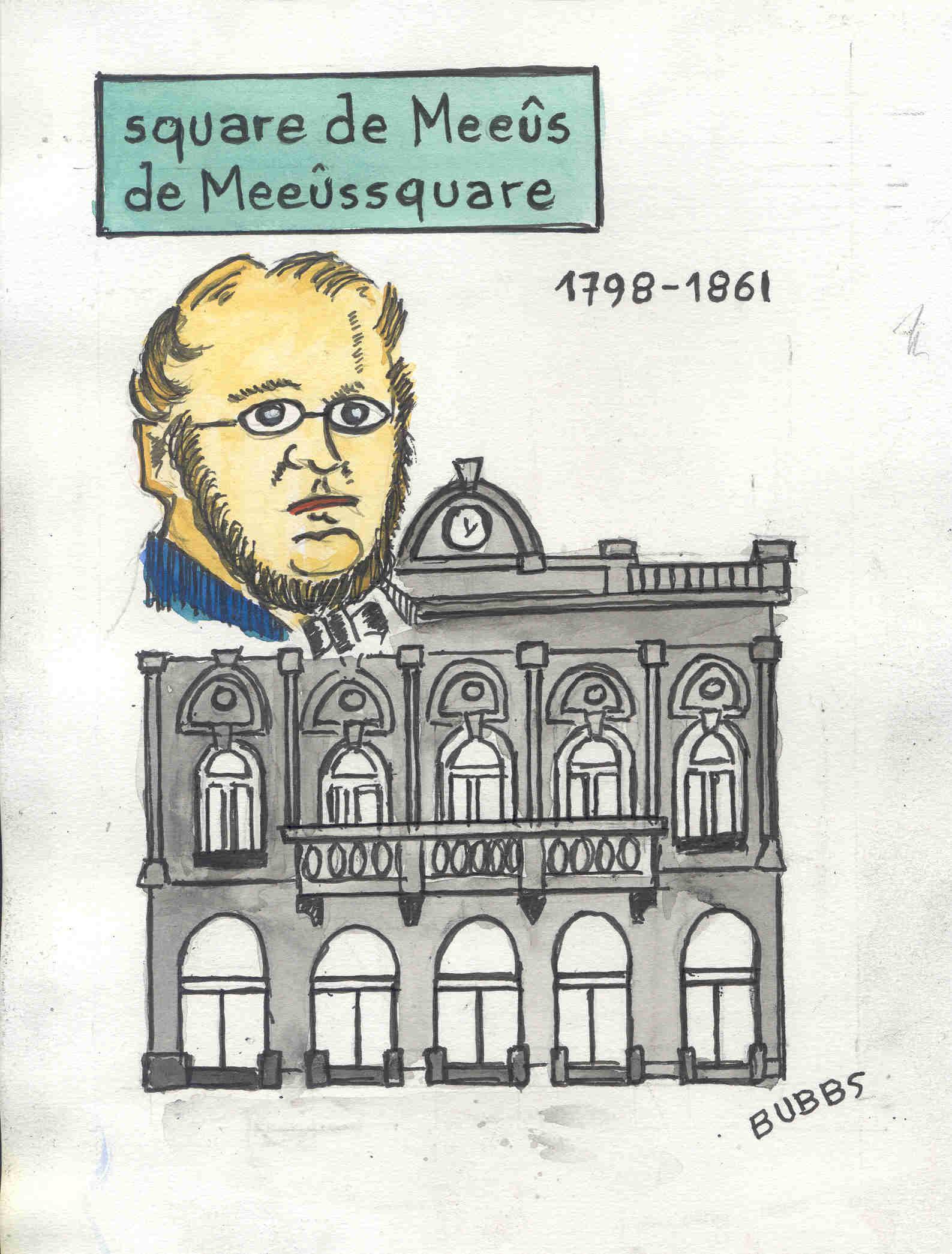 Bubbs. Square de Meeûs.